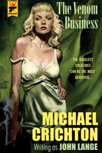 Venom Business, The - Michael Crichton - Hardcase Crime