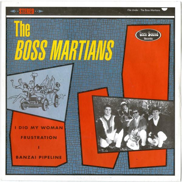 "Boss Martians - I Dig My Woman - 7"" EP"