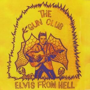 Gun Club - Elvis From Hell - color vinyl - LP