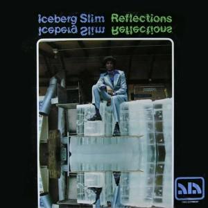 Iceberg Slim - Reflections - LP