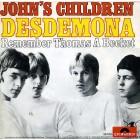 "John's Children - Desdemona - 7"" color vinyl"