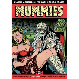 Mummies!: Classic Monsters of Pre-Code Horror Comics - trade paperback
