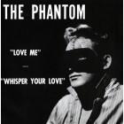 "Phantom - Love Me - 7"" color vinyl"