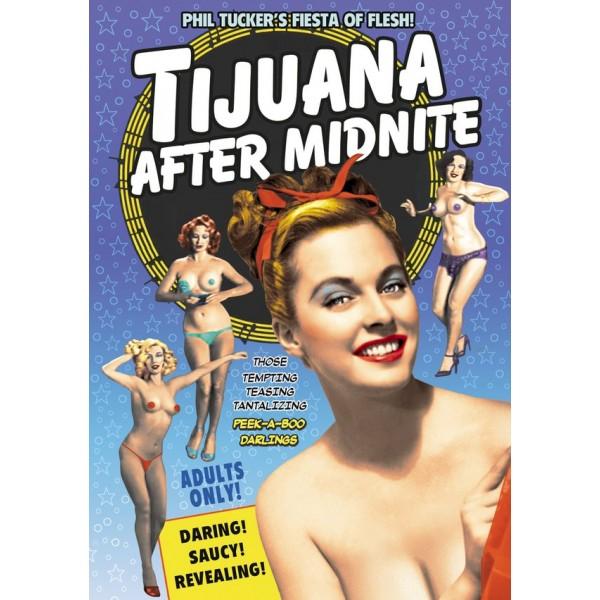 Tijuana After Midnite